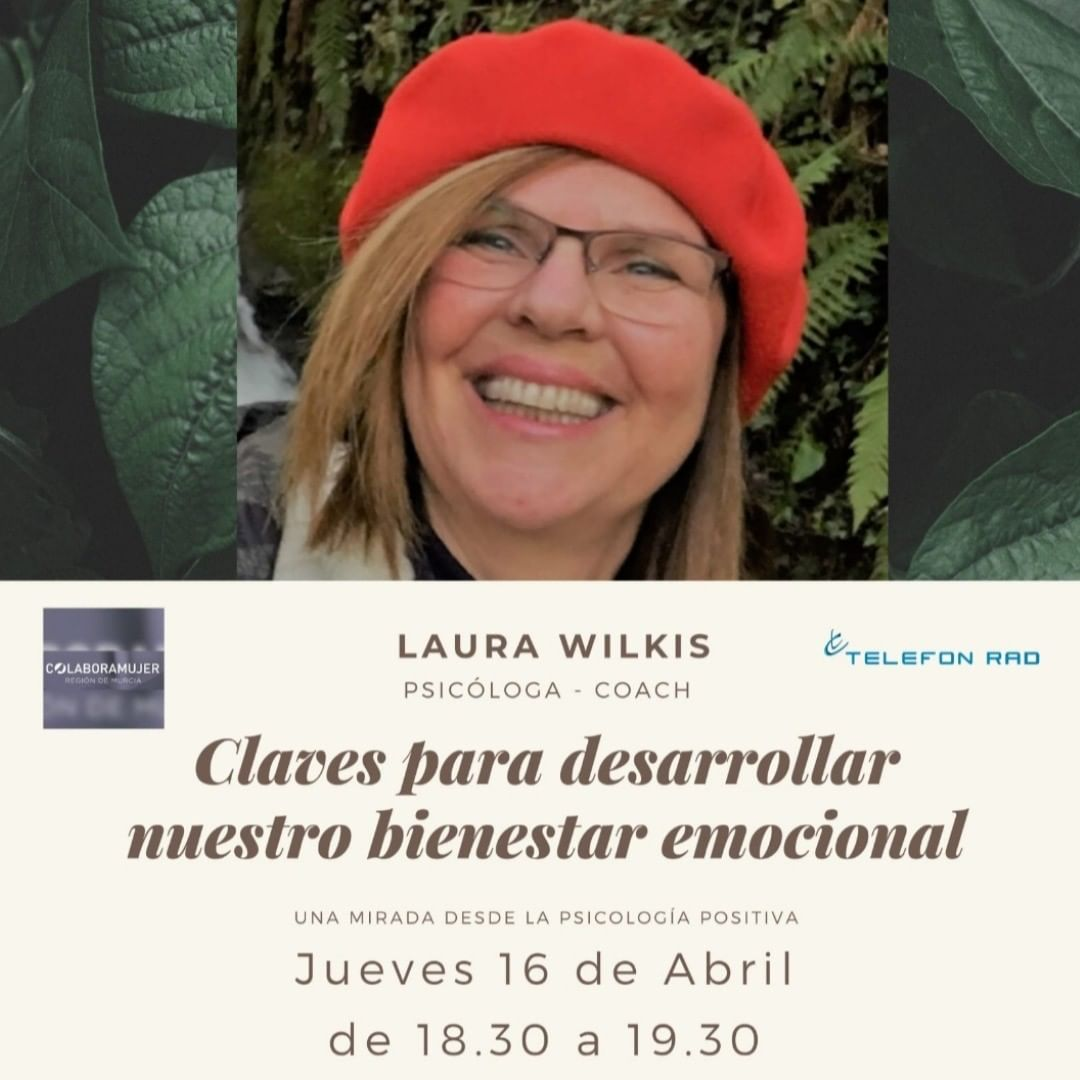 Colabora Conecta-Claves para desarrollar nuestro bienestar emocional. Laura Wilkis